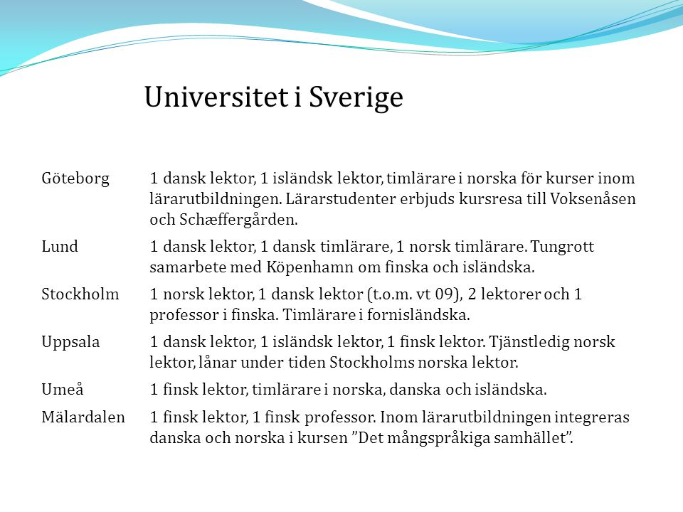 Universitet i Sverige Göteborg