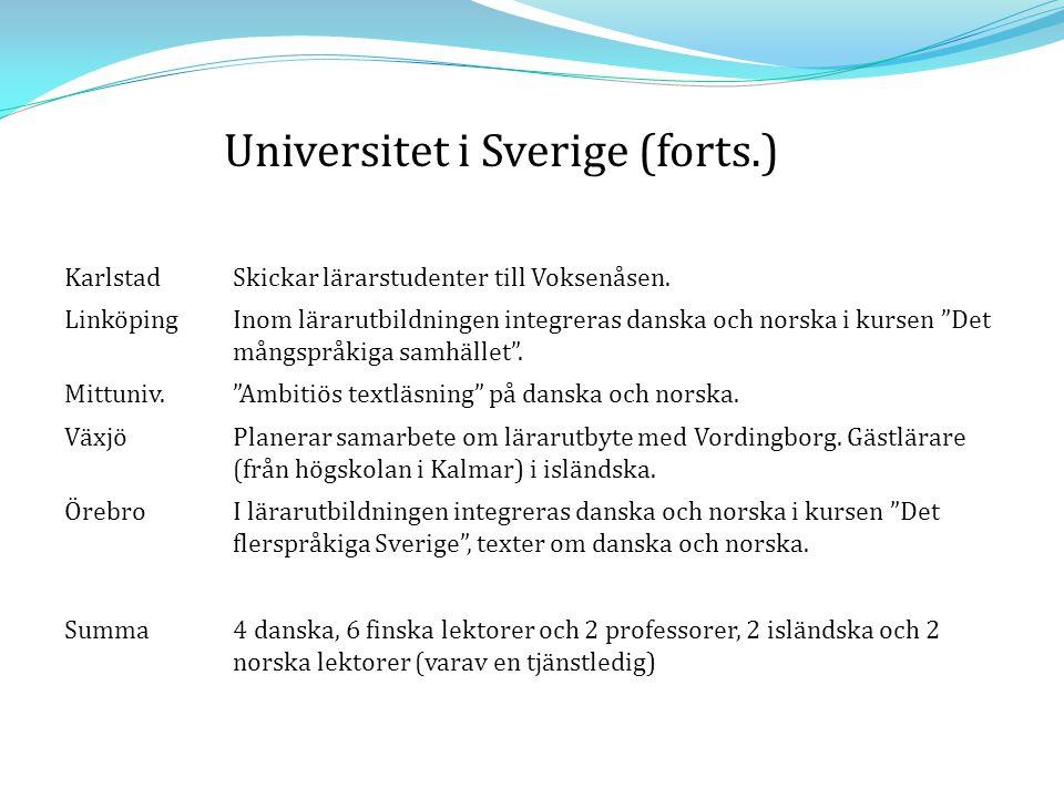 Universitet i Sverige (forts.)