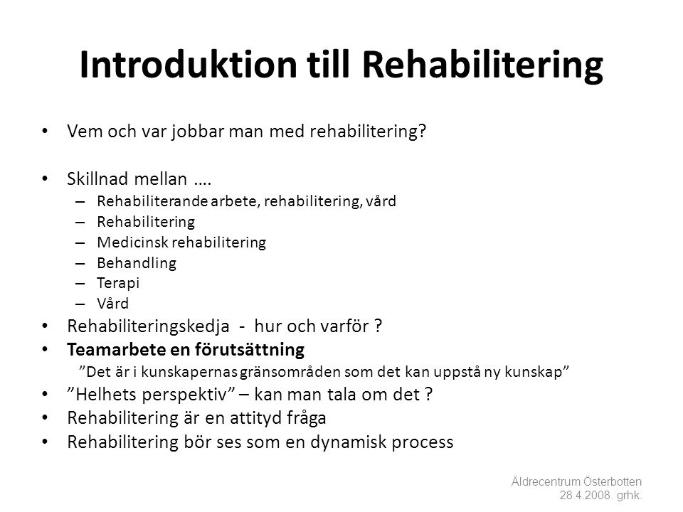 Introduktion till Rehabilitering