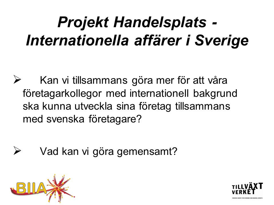 Projekt Handelsplats - Internationella affärer i Sverige