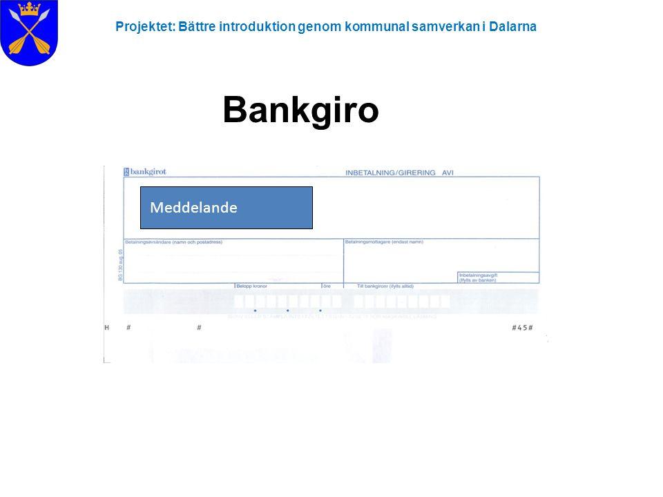 Bankgiro Meddelande Meddelande