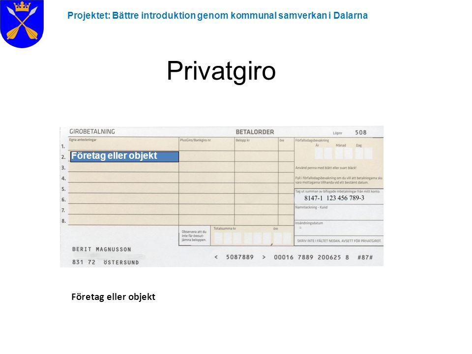 Privatgiro Företag eller objekt
