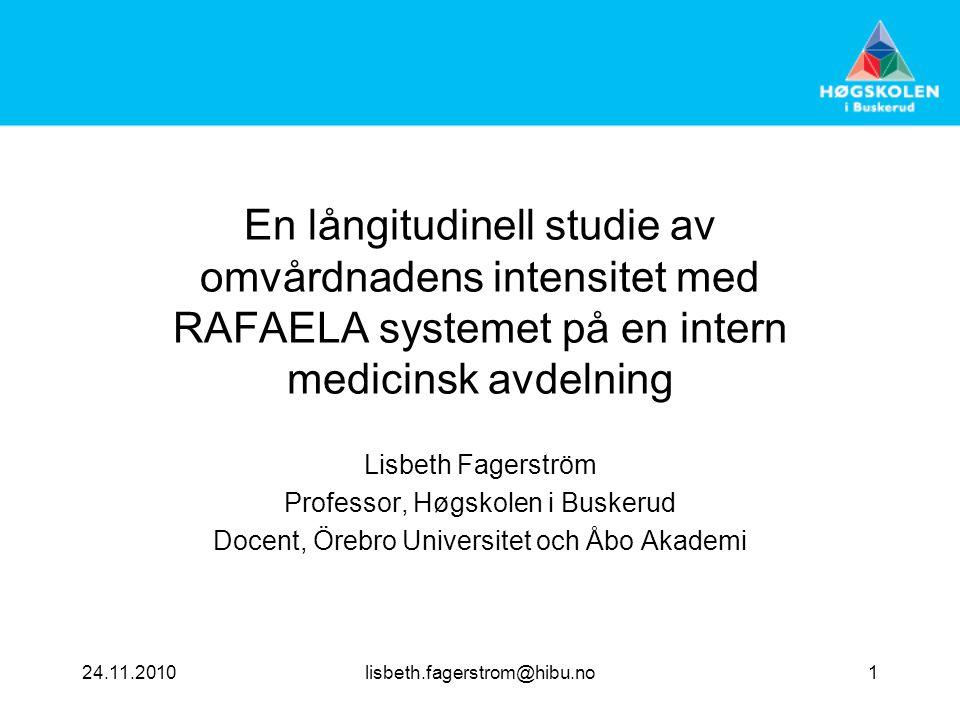 En långitudinell studie av omvårdnadens intensitet med RAFAELA systemet på en intern medicinsk avdelning
