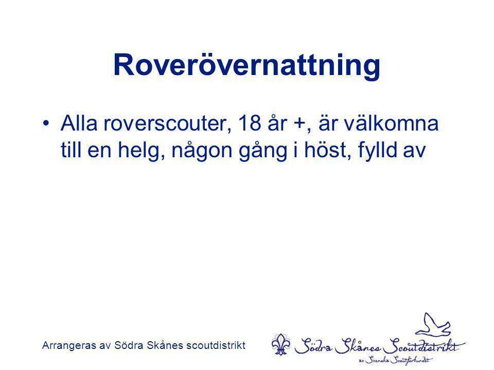 Roverövernattning Alla roverscouter, 18 år +, är välkomna till en helg, någon gång i höst, fylld av.