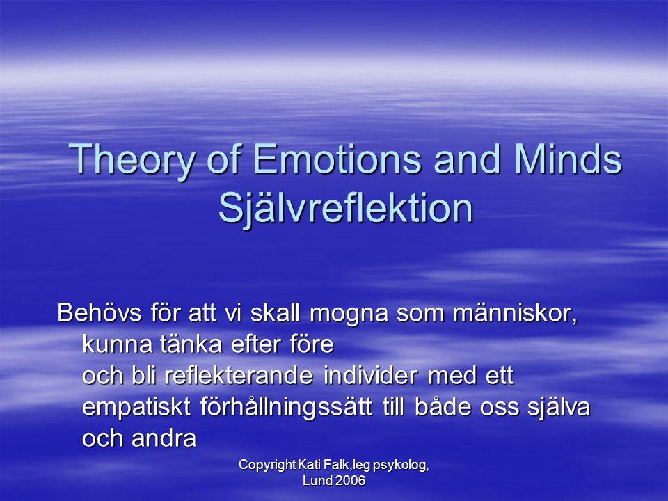 Theory of Emotions and Minds Självreflektion