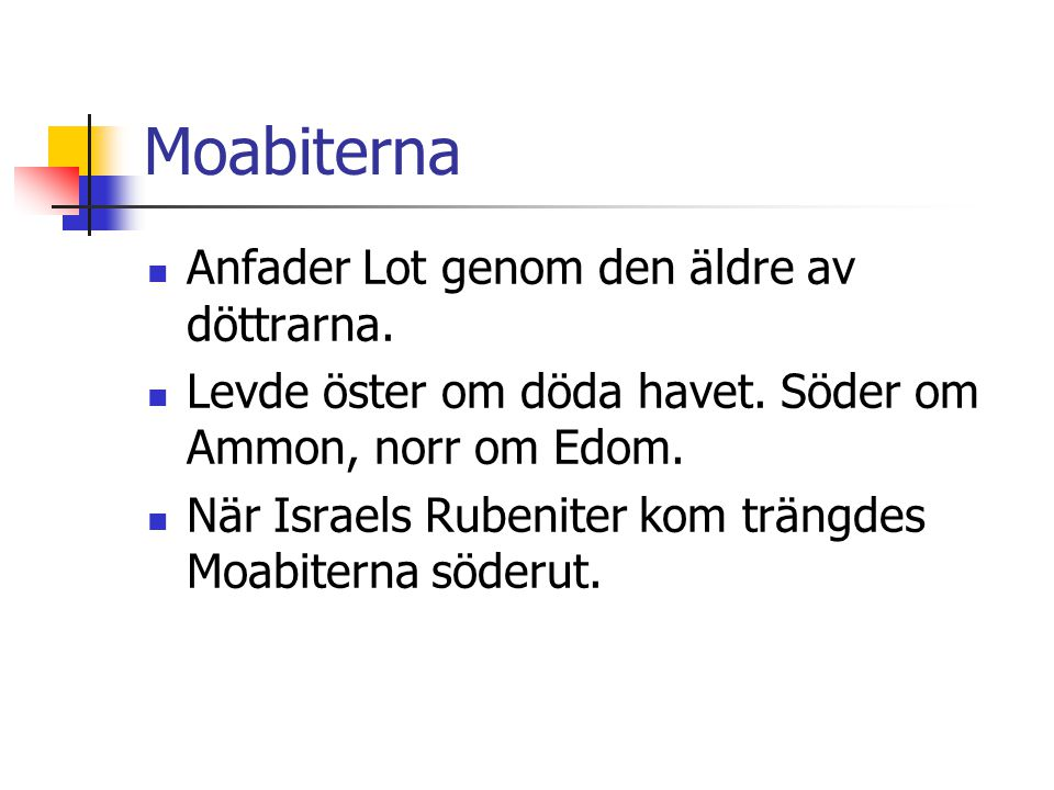 Moabiterna Anfader Lot genom den äldre av döttrarna.