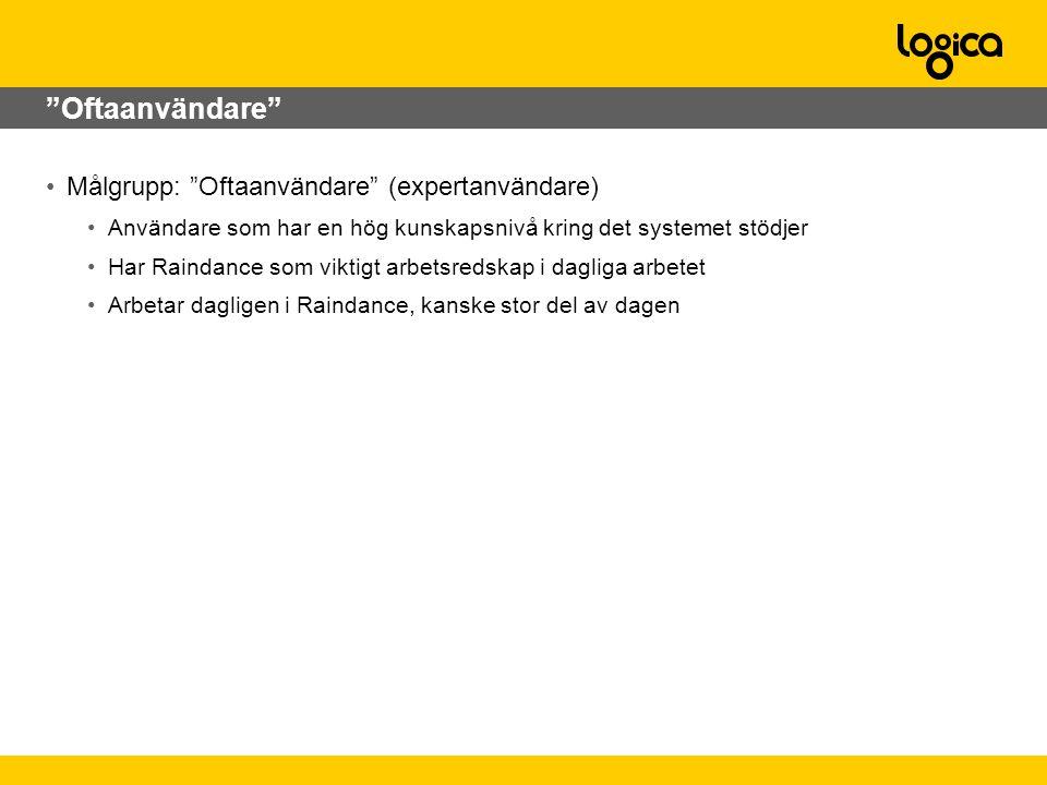 Oftaanvändare Målgrupp: Oftaanvändare (expertanvändare)