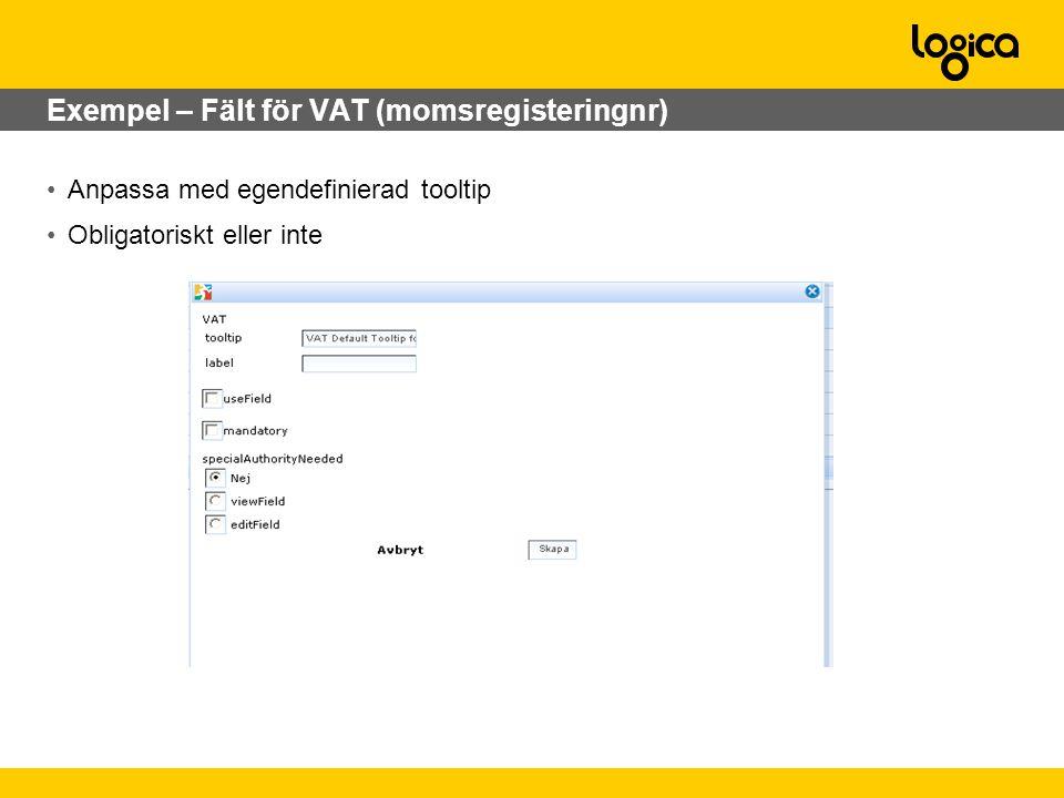 Exempel – Fält för VAT (momsregisteringnr)