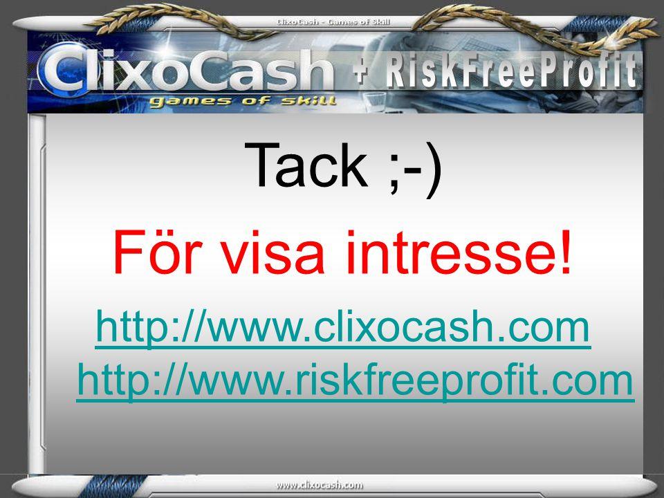 http://www.clixocash.com http://www.riskfreeprofit.com