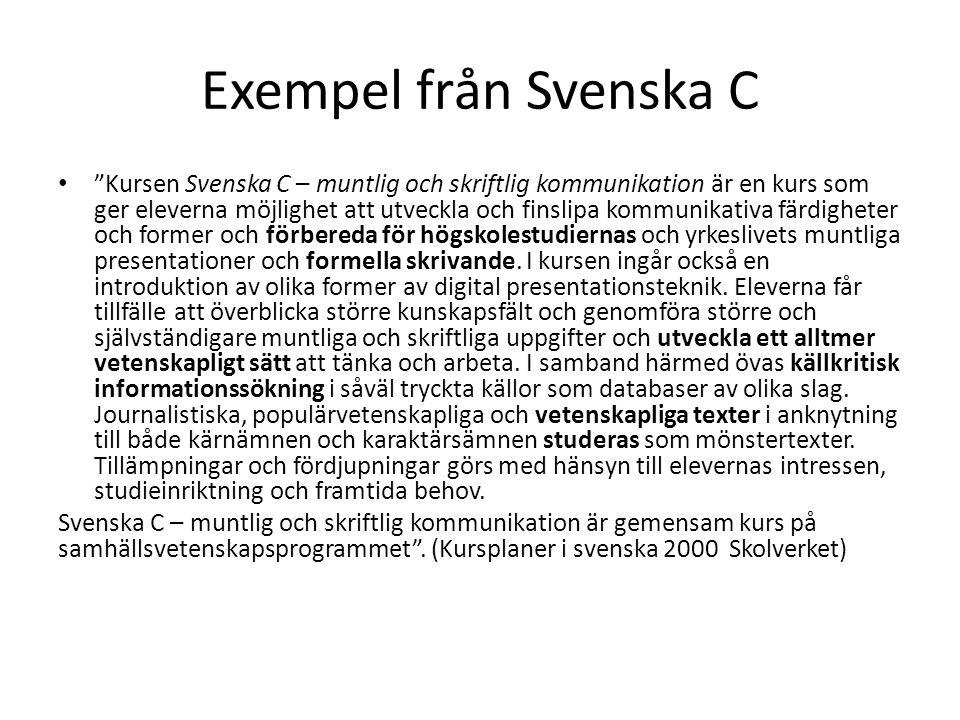 Exempel från Svenska C
