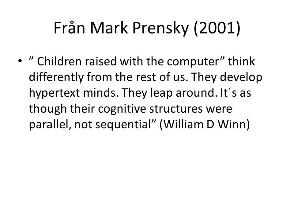 Från Mark Prensky (2001)