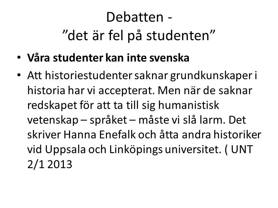 Debatten - det är fel på studenten