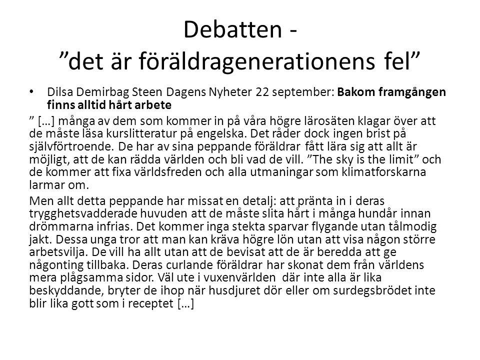 Debatten - det är föräldragenerationens fel