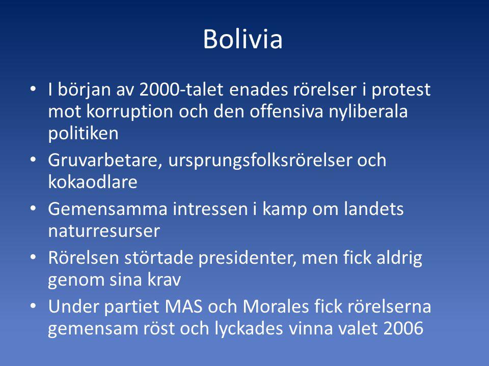 Bolivia I början av 2000-talet enades rörelser i protest mot korruption och den offensiva nyliberala politiken.