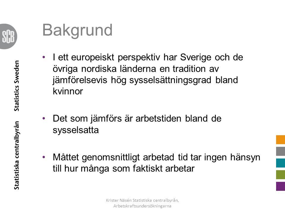 Krister Näsén Statistiska centralbyrån, Arbetskraftsundersökningarna