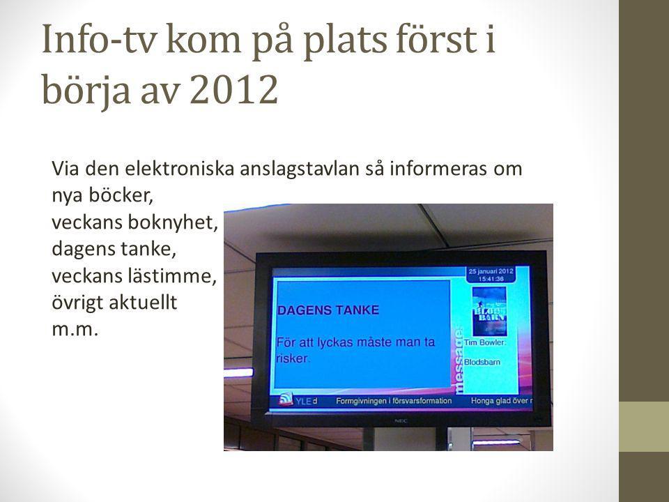 Info-tv kom på plats först i börja av 2012