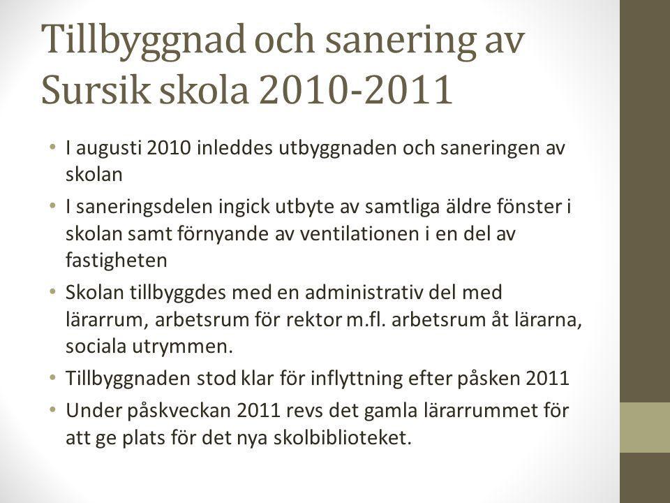 Tillbyggnad och sanering av Sursik skola 2010-2011