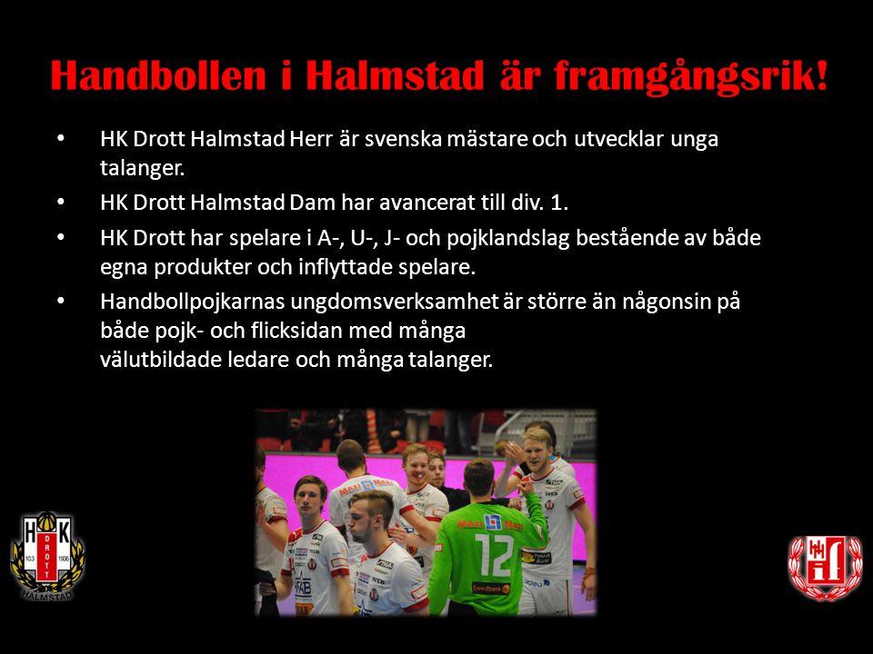 Handbollen i Halmstad är framgångsrik!