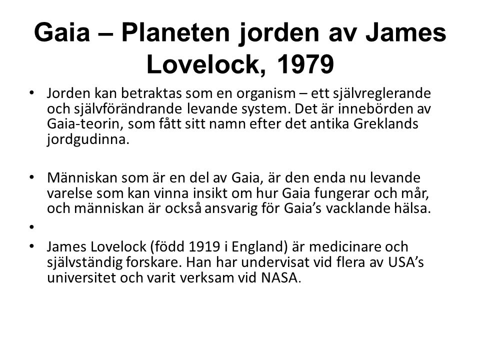 Gaia – Planeten jorden av James Lovelock, 1979