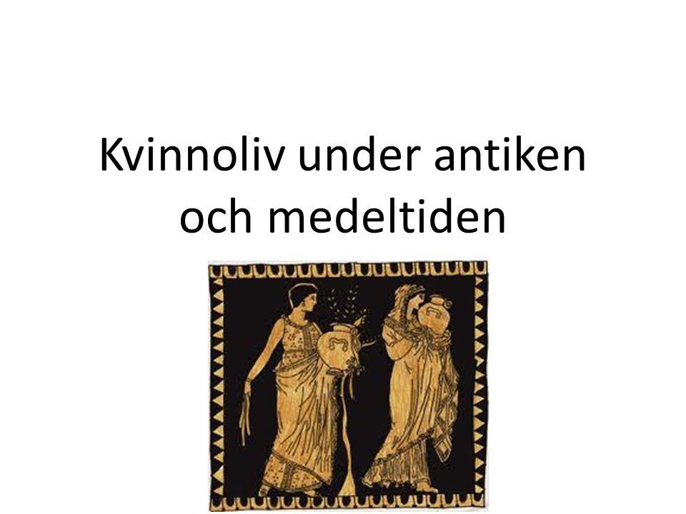 Kvinnoliv under antiken och medeltiden