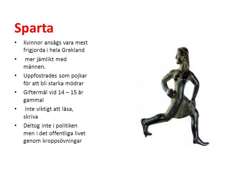 Sparta Kvinnor ansågs vara mest frigjorda i hela Grekland