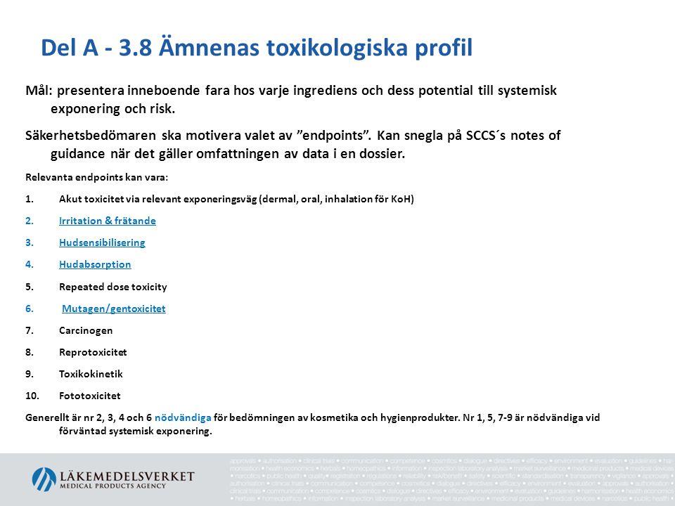 Del A - 3.8 Ämnenas toxikologiska profil