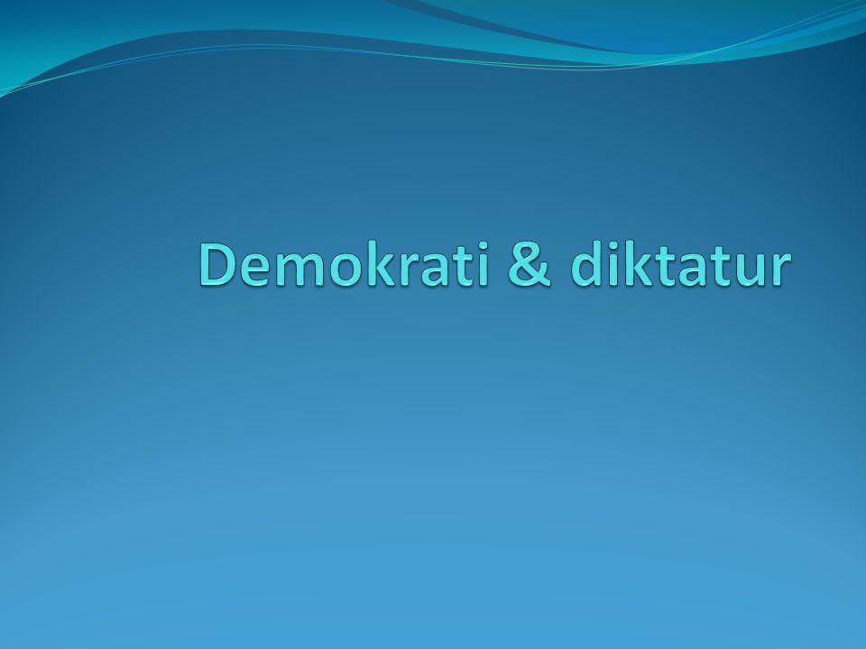 Demokrati & diktatur