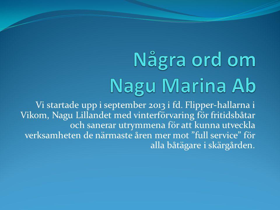 Några ord om Nagu Marina Ab