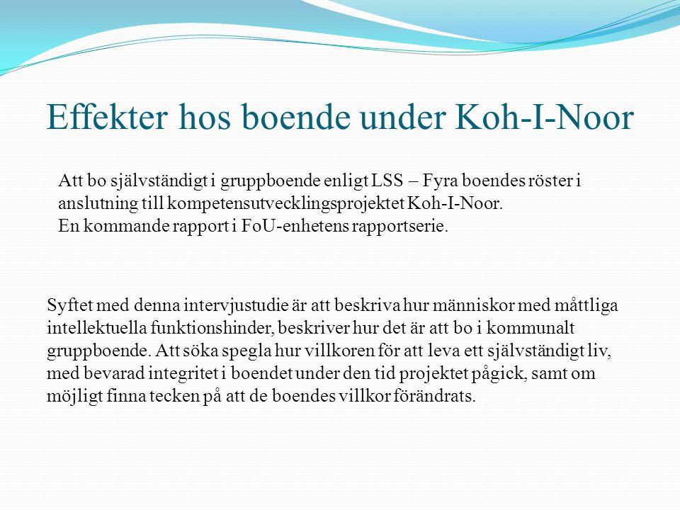 Effekter hos boende under Koh-I-Noor