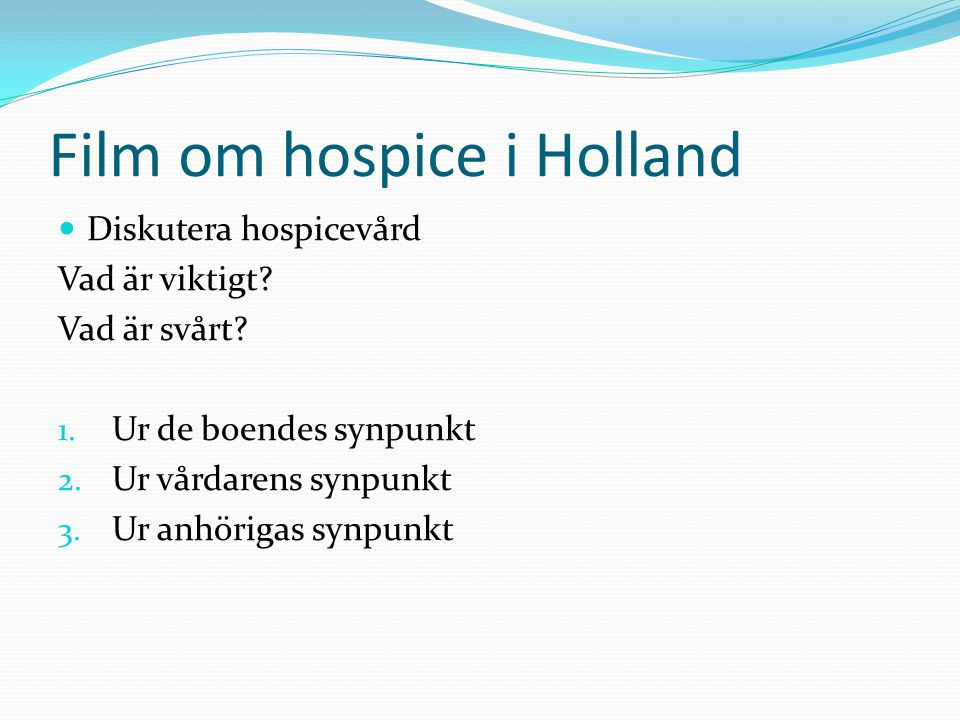 Film om hospice i Holland
