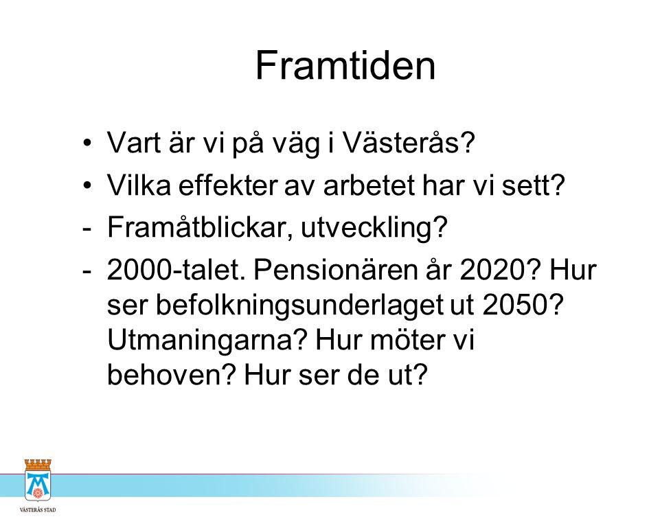 Framtiden Vart är vi på väg i Västerås