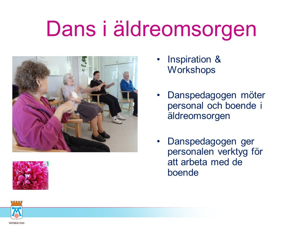 Dans i äldreomsorgen Inspiration & Workshops