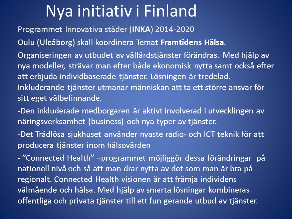 Nya initiativ i Finland
