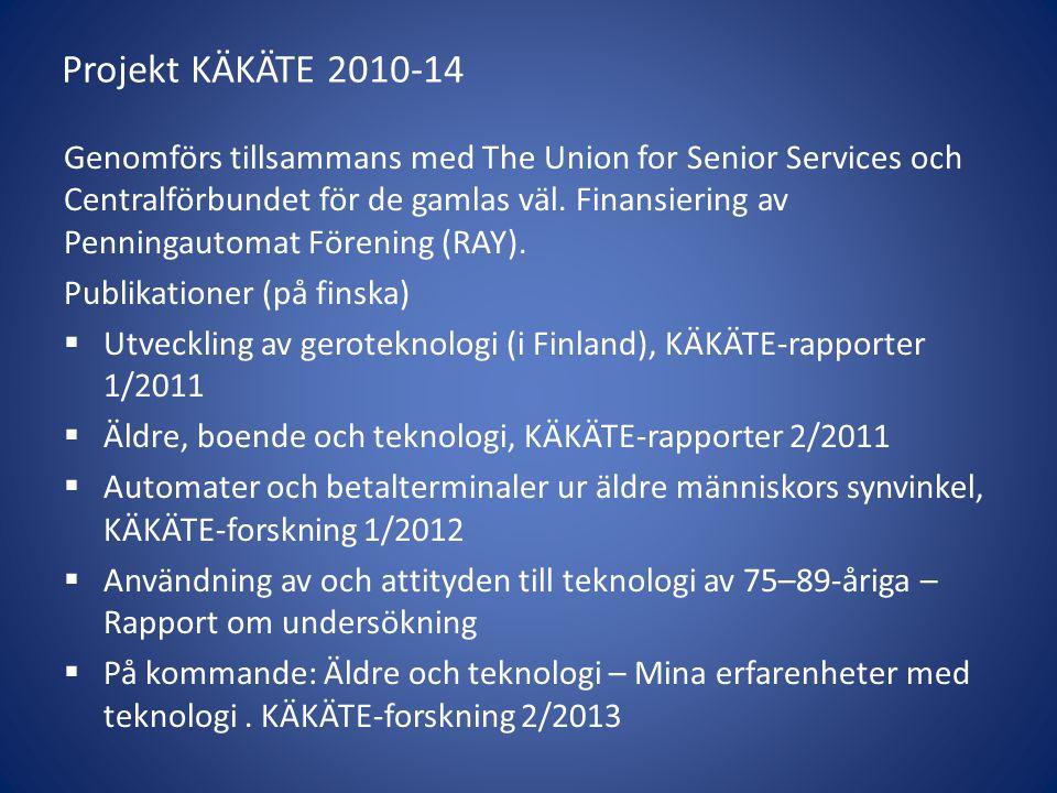 Projekt KÄKÄTE 2010-14
