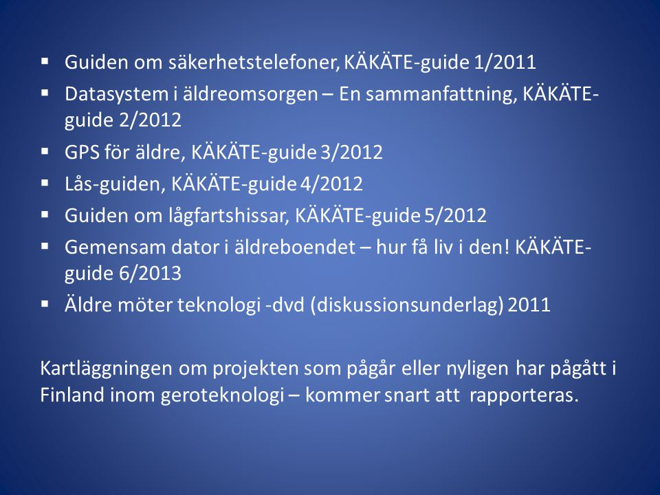 Guiden om säkerhetstelefoner, KÄKÄTE-guide 1/2011