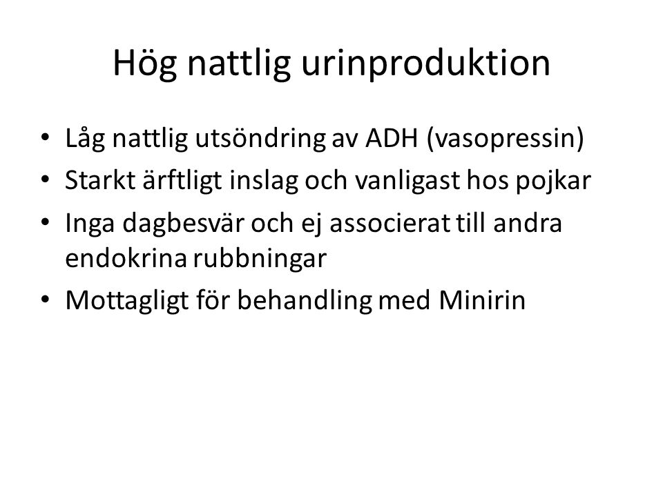 Hög nattlig urinproduktion