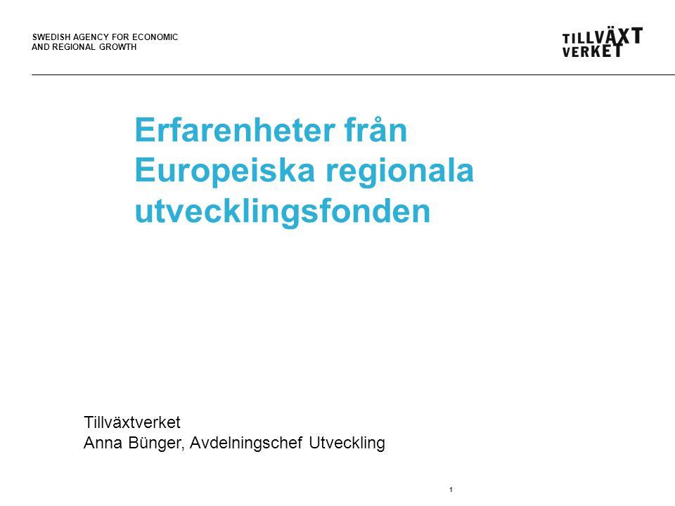 Erfarenheter från Europeiska regionala utvecklingsfonden