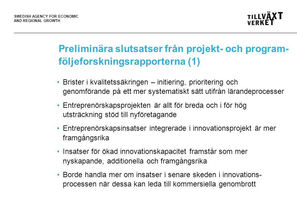 Preliminära slutsatser från projekt- och program- följeforskningsrapporterna (1)
