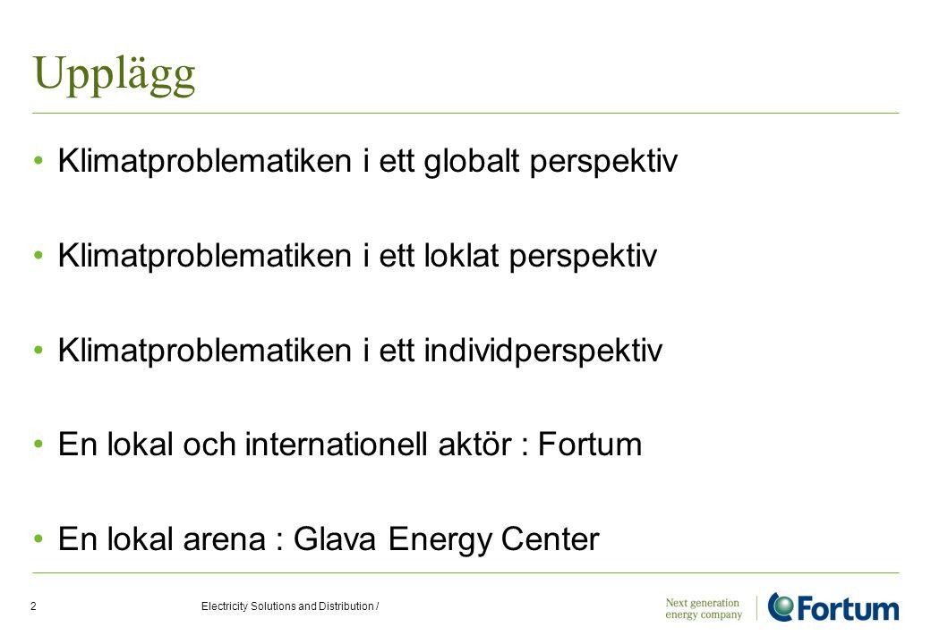 Upplägg Klimatproblematiken i ett globalt perspektiv