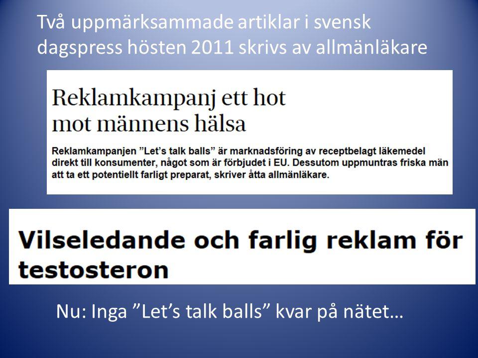 Två uppmärksammade artiklar i svensk dagspress hösten 2011 skrivs av allmänläkare