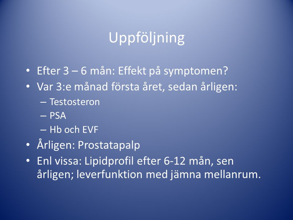 Uppföljning Efter 3 – 6 mån: Effekt på symptomen
