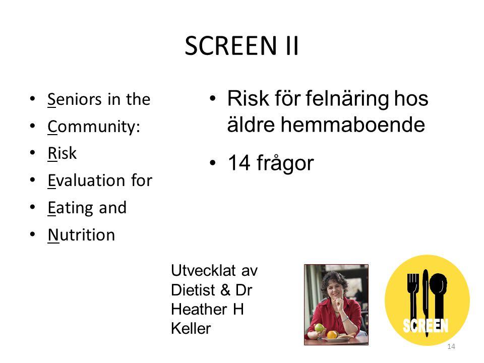 SCREEN II Risk för felnäring hos äldre hemmaboende 14 frågor