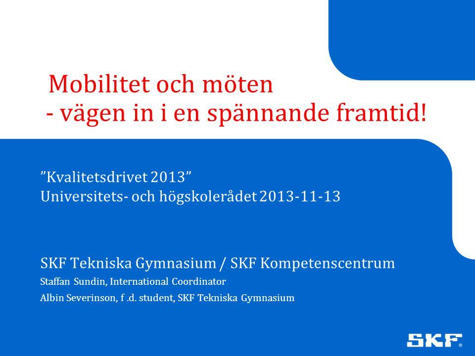 Mobilitet och möten - vägen in i en spännande framtid!