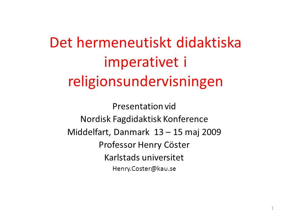 Det hermeneutiskt didaktiska imperativet i religionsundervisningen