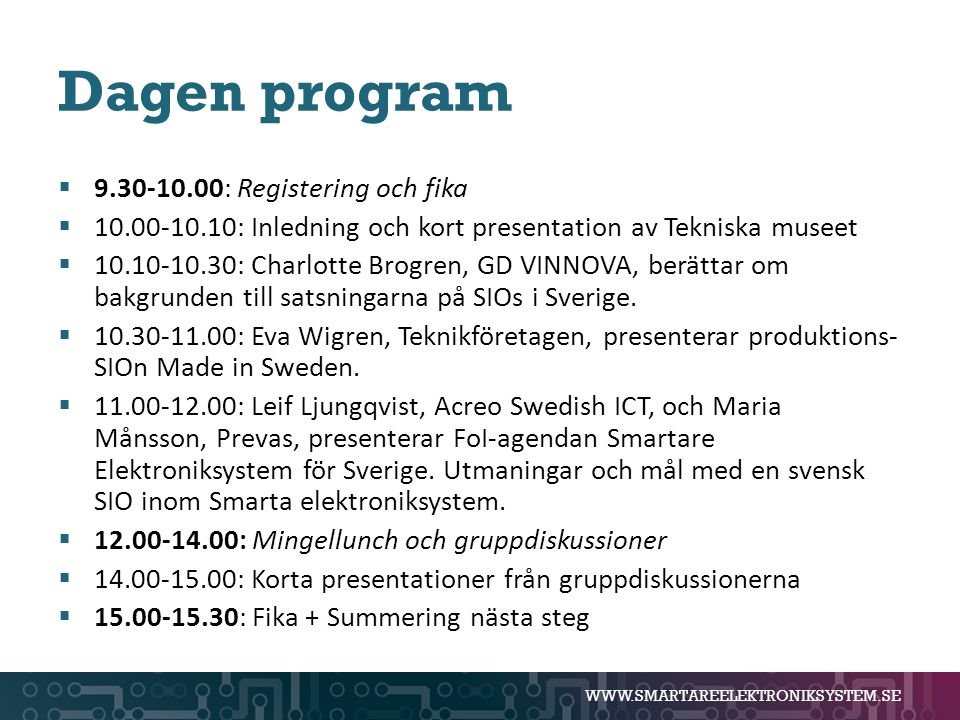 Dagen program 9.30-10.00: Registering och fika