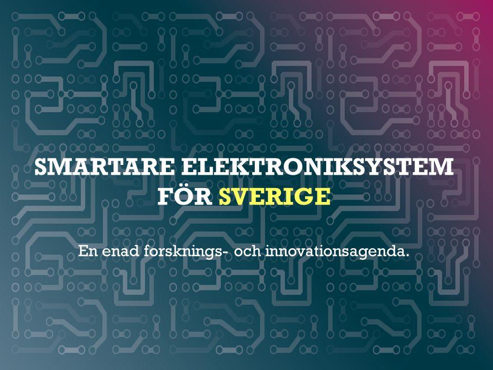 Smartare elektroniksystem för sverige En enad forsknings- och innovationsagenda.