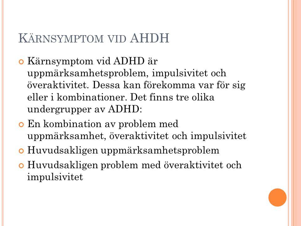 Kärnsymptom vid AHDH