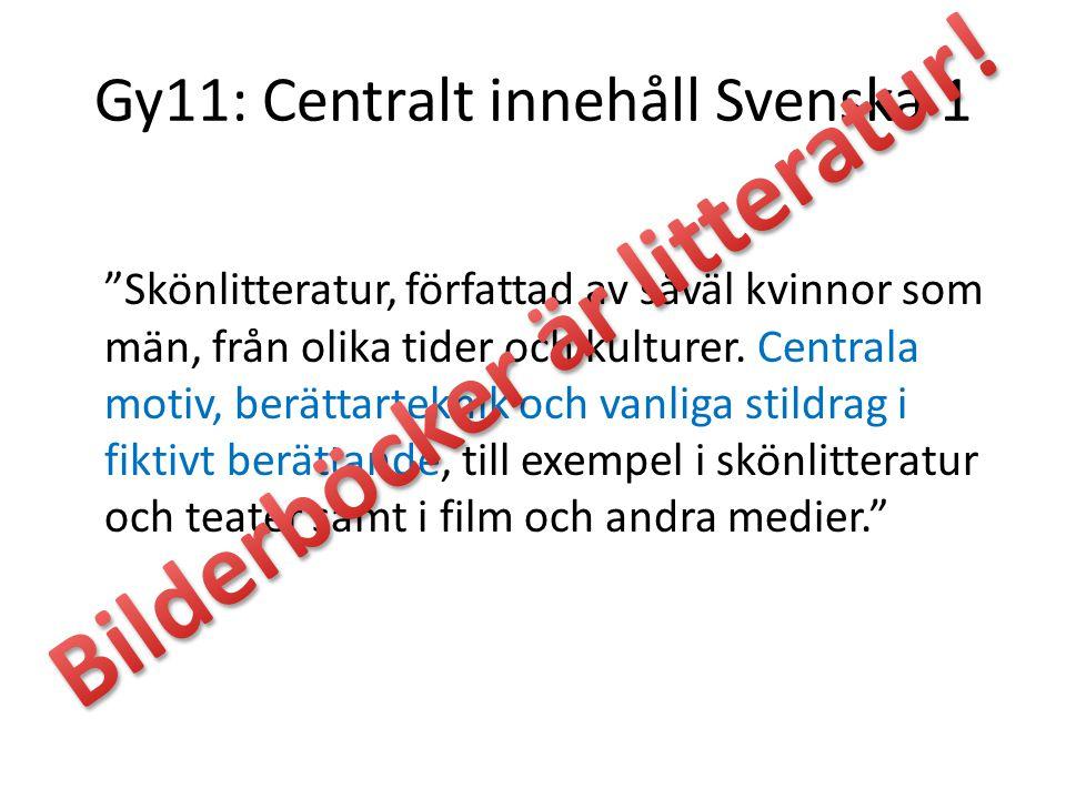 Gy11: Centralt innehåll Svenska 1