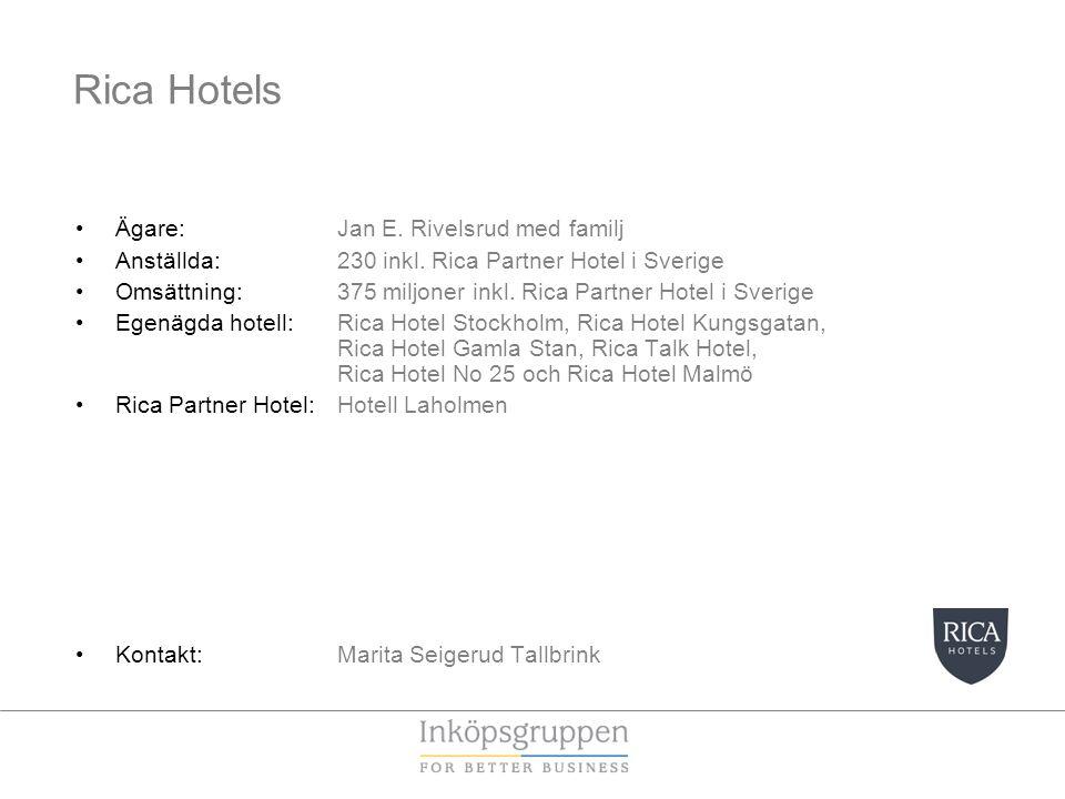 Rica Hotels Ägare: Jan E. Rivelsrud med familj