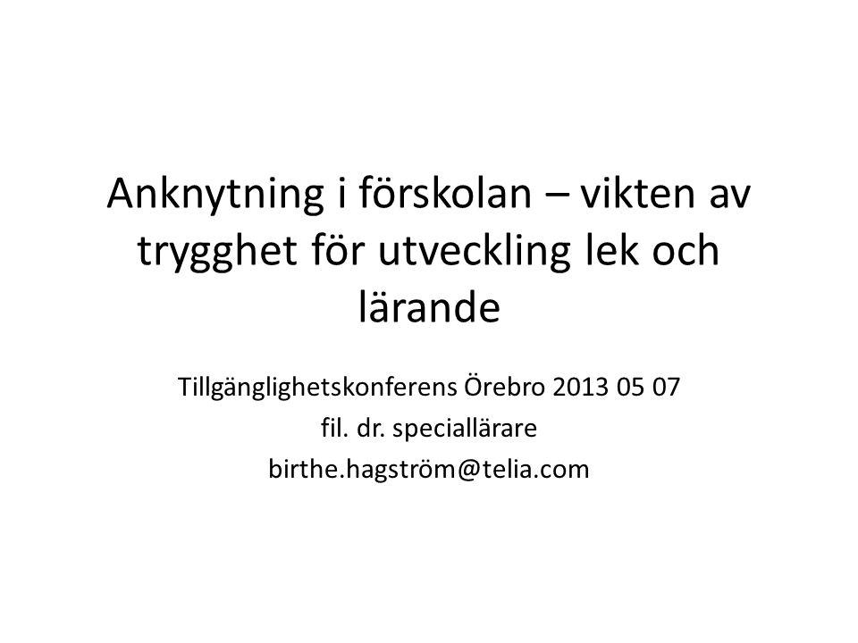 Tillgänglighetskonferens Örebro 2013 05 07